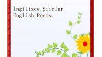 İngilizce Şiirler ve Türkçeleri – English Poems with Turkish Translation