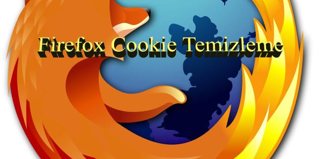 Mozilla Firefox Cookie Temizleme