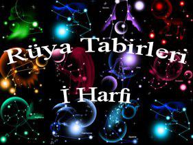 rüya tabileri i harfi